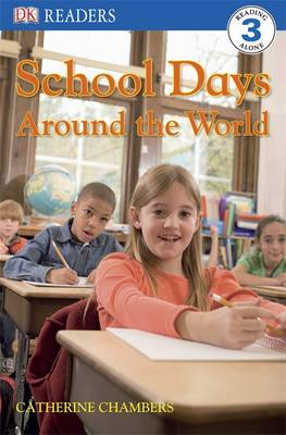 School Days Around the World by Catherine Chambers