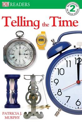 Telling the Time by Patricia J. Murphy