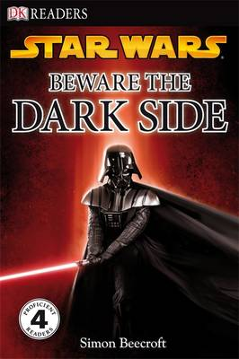 Star Wars Beware the Dark Side by Camilla Hallinan, Simon Beecroft