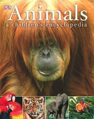 Animals A Children's Encyclopedia by