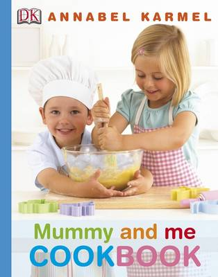 Mummy and Me Cookbook by Annabel Karmel