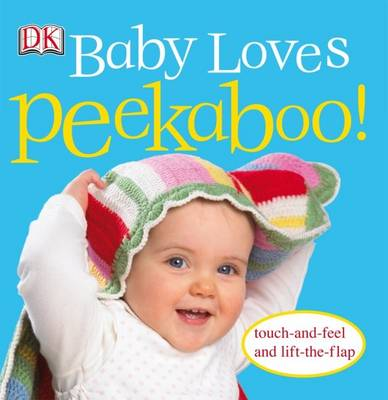Baby Loves Peekaboo! by