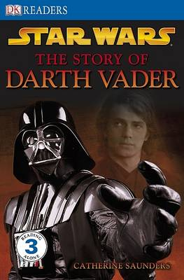 Star Wars the Story of Darth Vader by