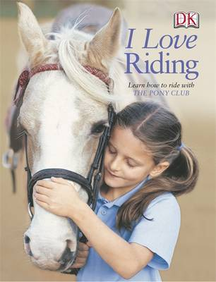 I Love Riding by Catherine Saunders