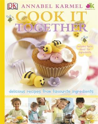 Cook it Together! by Annabel Karmel