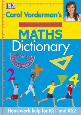 Carol Vorderman's Maths Dictionary by Carol Vorderman