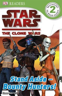 Star Wars Clone Wars Stand Aside - Bounty Hunters! by