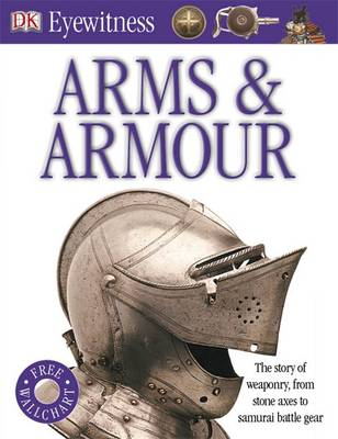 Arms and Armour by DK