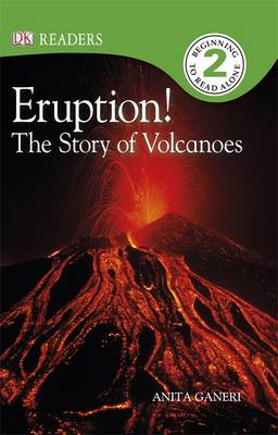 Eruption! The Story of Volcanoes by