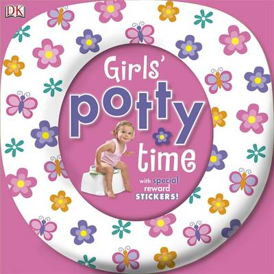 Girl's Potty Time: With Special Reward Stickers by Kindersley Dorling