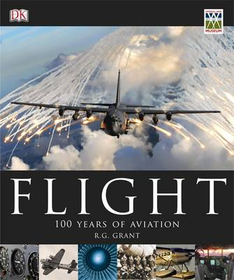 Flight 100 Years of Aviation by Reg Grant