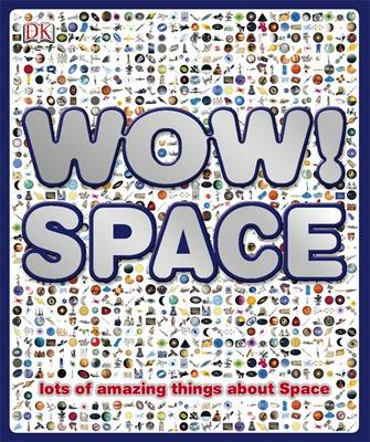 Wow! Space by Carole Stott