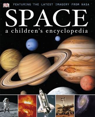 Space a Children's Encyclopedia by DK