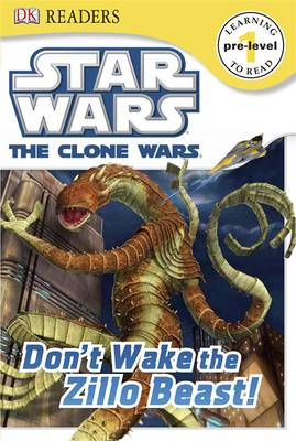 Star Wars Clone Wars Don't Wake the Zillo Beast! by