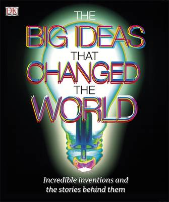 The Big Ideas That Changed the World by
