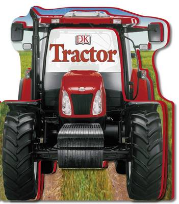 Tractor Shaped Board Book by DK