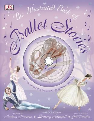 The Illustrated Book of Ballet Stories by Barbara Newman