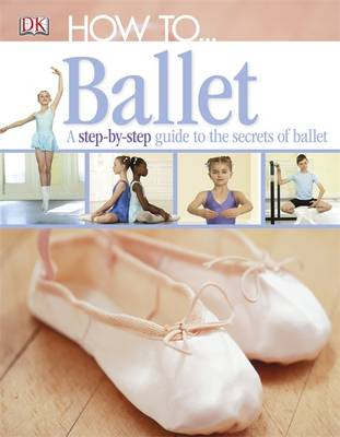 How to...Ballet by