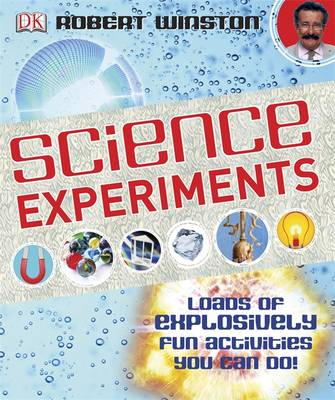 Science Experiments by Robert Winston