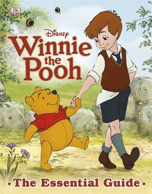 Winnie the Pooh the Essential Guide by Beth Landis Hester