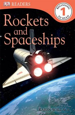 Rockets and Spaceships by Karen Wallace
