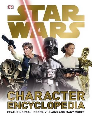 Star Wars Character Encyclopedia by DK
