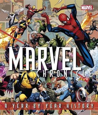 Marvel Chronicle by Tom DeFalco, Peter Sanderson, Tom Brevoort