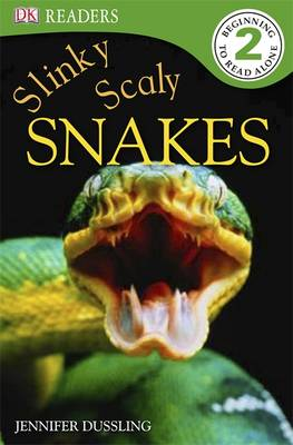 Slinky, Scaly, Snakes by Jennifer Dussling