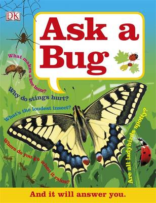 Ask a Bug by