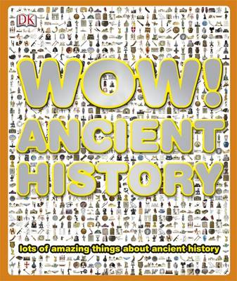 Wow! Ancient History by