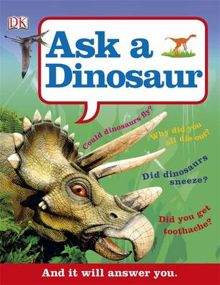 Ask a Dinosaur by