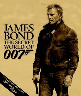 James Bond the Secret World of 007 by DK