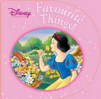 Disney Princess Favourite Things by