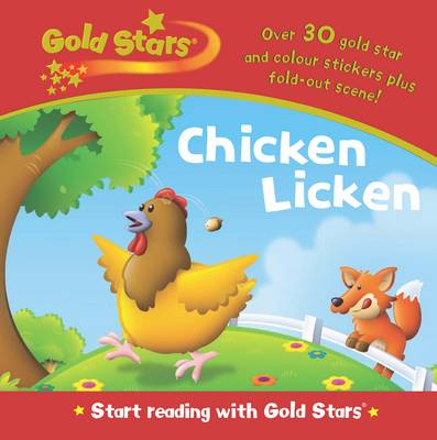 Gold Stars Start Reading Chicken Licken by