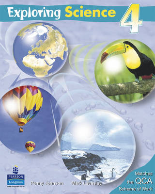 Exploring Science Pupil's Book 4 by Penny Johnson, Mark Levesley