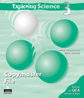 Exploring Science Copymaster File 3 by Penny Johnson, Mark Levesley