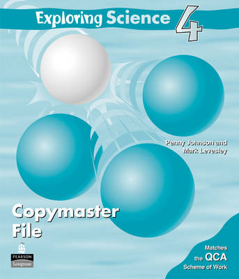 Exploring Science Copymaster File 4 by Penny Johnson, Mark Levesley