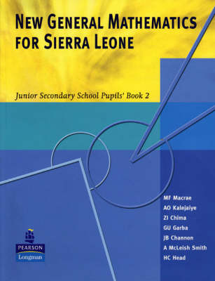 New General Maths for Sierra Leone Juunior Secondary School Pupil's Book by G. Garba, Murray Macrea, Z. I. Chima, Dotun O. Kalejaiye