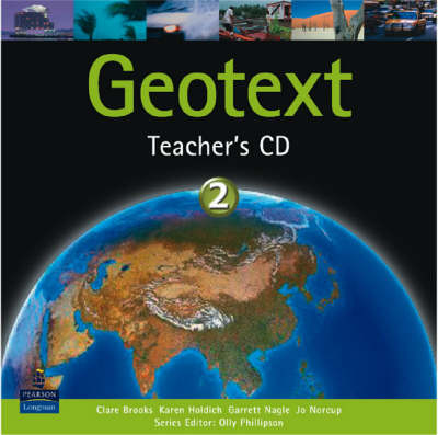 Geotext 2 Teacher's Cd-rom by Olly Phillipson, Garrett Nagle, Clare Brooks, Karen Holdich