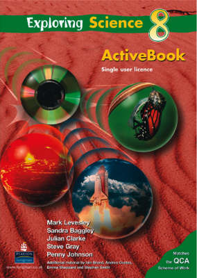 Exploring Science Interactive Pupil's Pack 8 by Mark Levesley, Julian Clarke, Penny Johnson, Sandra Baggley