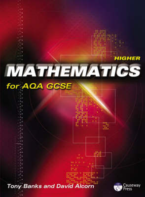 Higher Mathematics for AQA GCSE Linear by Tony Banks, David Alcorn