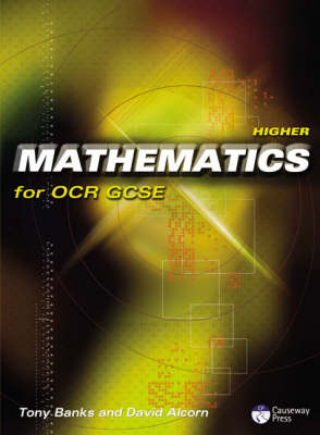 Higher Mathematics for OCR GCSE Linear by Tony Banks, David Alcorn