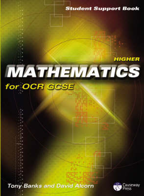 Higher Mathematics for OCR GCSE Student Support Book Linear by Tony Banks, David Alcorn