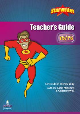 StarWriter: Year 5 Teachers Book by Carol Matchett