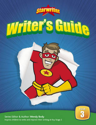 StarWriter: Year 3 Writers Guide by