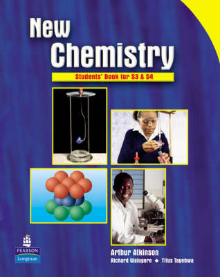 New Chemistry Students' Book for S3 & S4 for Uganda Students' Book by Bob McDuell