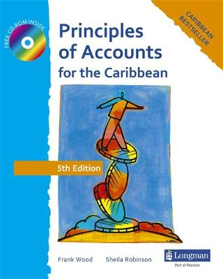 Principles of Accounts for the Caribbean by Frank Wood Associates, Frank Wood, Sheila I. Robinson
