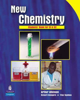 New Chemistry Students' Book for S1 & S2 for Uganda Students' Book by Richard Walugere, Titus Tayebwa