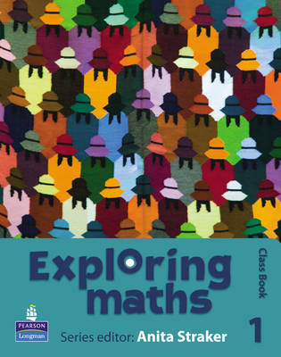 Exploring Maths Class Book by Anita Straker, Tony Fisher, Rosalyn Hyde, Sue Jennings
