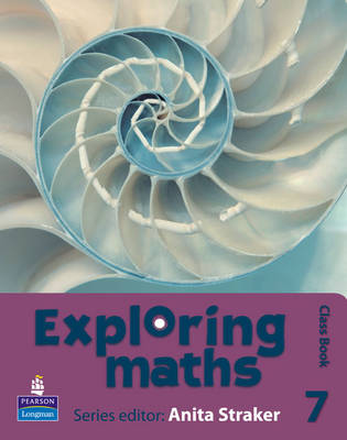 Exploring Maths: Tier 7 Class Book by Anita Straker, Tony Fisher, Rosalyn Hyde, Sue Jennings